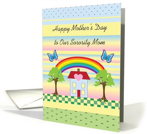 Mother's Day, to Sorority Mother/Mom, house with rainbow,... (881462)