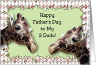 Father's Day to 2 Dads, giraffes card