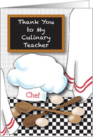 Thank you, to Culinary Teacher, chef's hat, spoons card