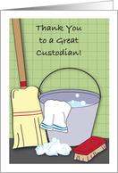 Thank You, to Custodian, bucket of suds, broom card