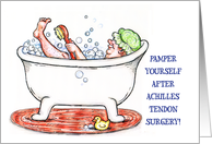 Get Well, Achilles Tendon Surgery, bubble bath card