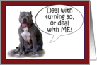 Pit Bull, Deal with it! Turning 30 card