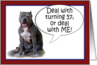 Pit Bull, Deal with it! Turning 57 card
