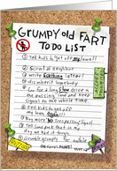 Grumpy Old Fart To Do List. card