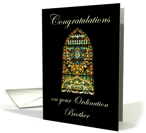 Congratulations on your Ordination Brother - Stained Glass card