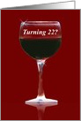 22nd Birthday Red Wine and Wine Glass Funny card