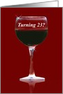 23rd Birthday Red Wine Funny card