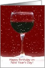 Happy Birthday New Year's Day Wine Cheers Card