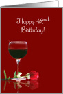 Elegant Red Wine and Rose Happy 42nd Birthday card