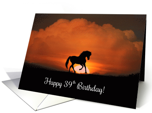 Happy 39th Birthday Horse in Sunset card (1276288)