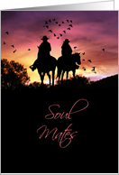 Country Western Soul Mates, Love Romance I Love You card