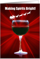 Wine Happy Holidays Red Wine with Santa Making Spirits Bright card