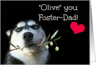 Happy Birthday to my Foster Father / Dad Cute Dog card