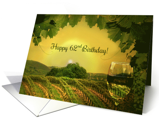 Happy 62nd Birthday Wine Glass and Vineyard Fun Vintage card (1642392)
