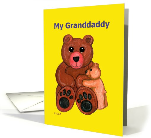 My Granddaddy Father's Day Teddy Bears card (604387)