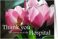 Thank you for visiting me in the Hospital Pink Tulips card