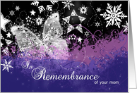 In Remembrance of your mom at Christmastime card