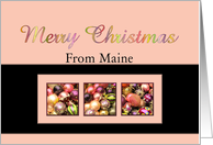 Maine - Merry Colored ornaments, pink/black card