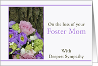 Sympathy Loss of your Foster Mom - Purple bouquet card