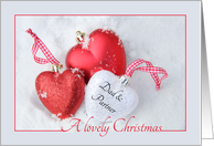 Dad & Partner - A Lovely Christmas, heart shaped ornament, snow card