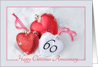 60th Christmas Wedding Anniversary, heart shaped ornaments card