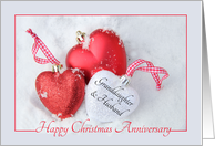 Granddaughter & Husband Christmas Anniversary, heart shaped ornaments card