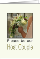 Will you be our Host Couple - Bride & Bouquet card