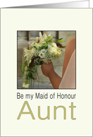 Aunt Will you be my Maid of Honour Bride & Bouquet card