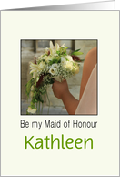 Customize for Any Name Will you be my Maid of Honour Bride & Bouquet card
