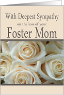 Foster Mom - With Deepest Sympathy, Pale Pink roses card
