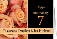 7th Anniversary to Daughter & Husband - multicolored pink roses card