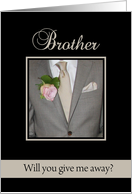 Brother, Will you give me away request card