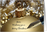 Mom christmas message on golden ornament card