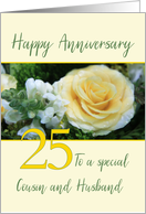 Cousin and Husband 25th Wedding Anniversary Yellow Rose card