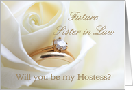Future Sister in Law Be My Hostess Bridal Set in White Rose card