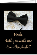 Uncle walk me down the aisle request Bow tie and rings on wedding dress card