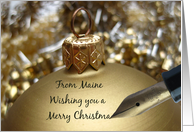 Maine State specific christmas card - fountain pen writing christmas message on golden ornament card