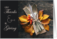 Give Thanks and Be Giving Autumn Leaves Rustic card