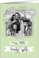 Mother's Day Custom Photo Card for Wife. Floral Frame card