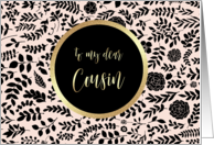 Cousin.Will you be my Flower Girl? Floral Pattern design card