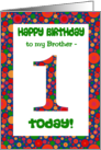 1st Birthday Card for a Brother, Bright and Bubbly card