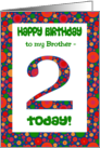 2nd Birthday Card for Brother, Bright and Bubbly card