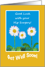 Chic Get Well Card, Hip Surgery, Daisies card