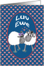 Humorous Sheep Romantic 'Luv Ewe' Card