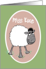 Cute Sheep, 'Miss Ewe', Fun Card