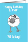 Cute Sheep Happy Birthday to Ewe Age-Specific Card