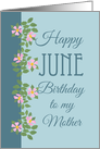 June Birthday Card for Mother Pink Dogroses on Blue card
