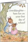 Little Mouse First Day at School Card for Granddaughter card