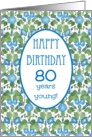Pretty 80th Birthday Card, Blue Morning Glory card