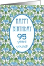 Pretty 95th Birthday Card, Blue Morning Glory card